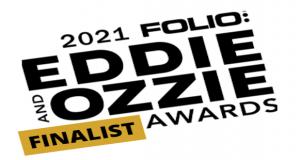 2021 FOLIO: EDDIE AND OZZIE AWARDS FINALIST